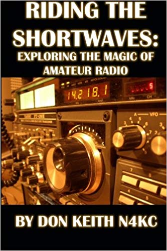 RIDING THE SHORTWAVES ham radio by Don Keith N4KC